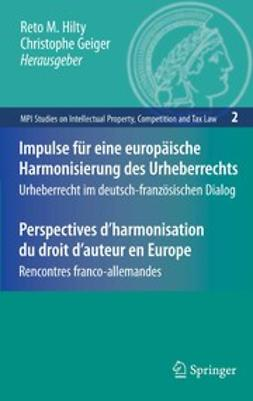 Geiger, Christophe - Impulse für eine europäische Harmonisierung des Urheberrechts/Perspectives d'harmonisation du droit d'auteur en Europe, ebook