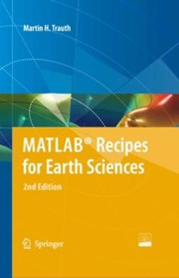 Trauth, Martin H. - MATLAB® Recipes for Earth Sciences, e-bok