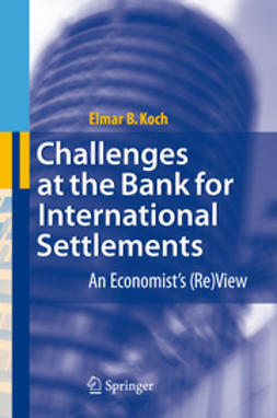 Koch, Elmar B. - Challenges at the Bank for International Settlements, ebook