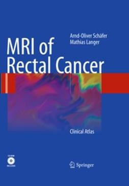 Schäfer, Arnd-Oliver - MRI of Rectal Cancer, ebook
