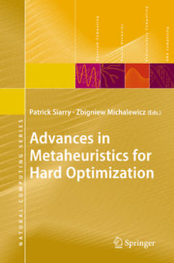 Michalewicz, Zbigniew - Advances in Metaheuristics for Hard Optimization, e-bok