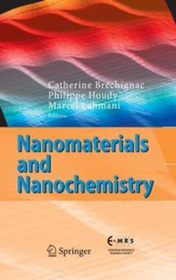 Bréchignac, Catherine - Nanomaterials and Nanochemistry, ebook