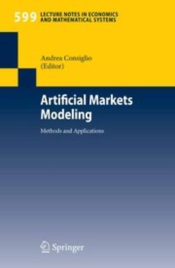 Consiglio, Andrea - Artificial Markets Modeling, e-bok