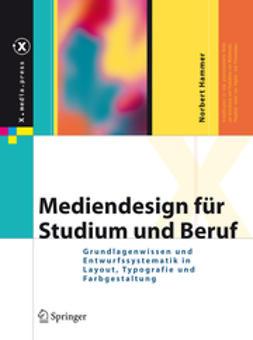 Hammer, Norbert - Mediendesign für Studium und Beruf, e-bok