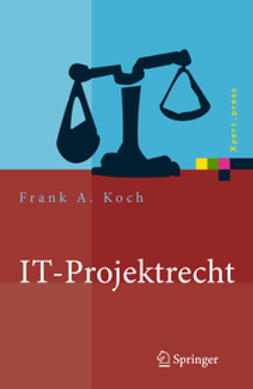 Koch, Frank A. - IT-Projektrecht, ebook