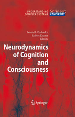 Kozma, Robert - Neurodynamics of Cognition and Consciousness, e-kirja