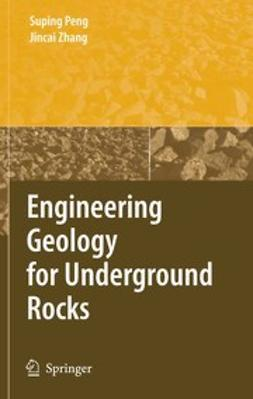 Peng, Supping - Engineering Geology for Underground Rocks, ebook