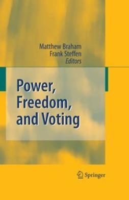 Braham, Matthew - Power, Freedom, and Voting, ebook