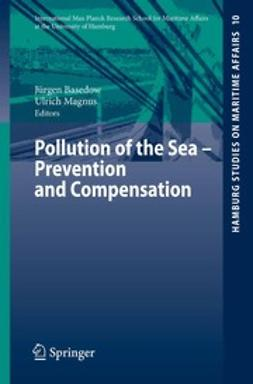 Basedow, Jürgen - Pollution of the Sea — Prevention and Compensation, ebook
