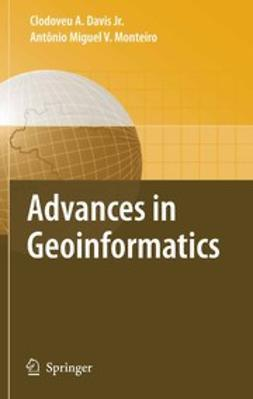 Davis, Clodoveu Augusto - Advances in Geoinformatics, ebook