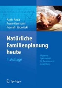 Frank-Herrmann, Petra - Natürliche Familienplanung heute, ebook