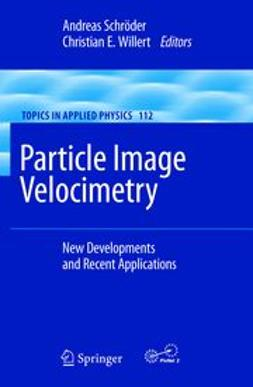 Schroeder, Andreas - Particle Image Velocimetry, ebook