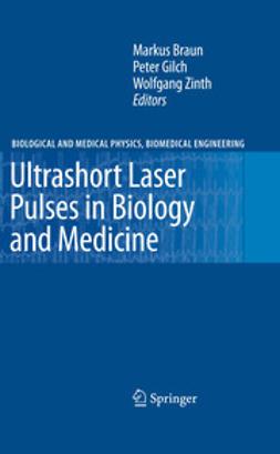 Braun, Markus - Ultrashort Laser Pulses in Biology and Medicine, e-kirja