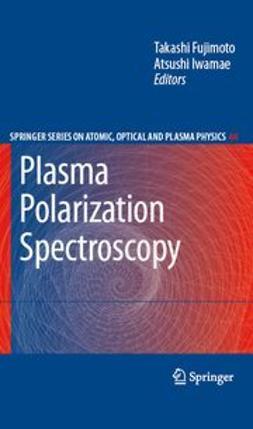 Fujimoto, Takashi - Plasma Polarization Spectroscopy, ebook