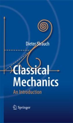 Strauch, Dieter - Classical Mechanics, ebook