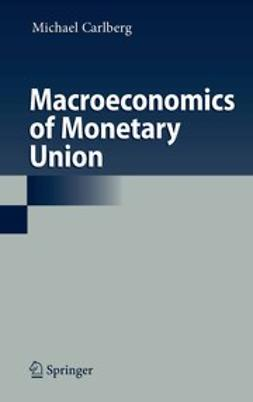 Carlberg, Michael - Macroeconomics of Monetary Union, e-bok