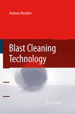 Momber, Andreas - Blast Cleaning Technology, ebook