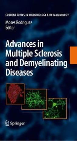 Rodriguez, Moses - Advances in multiple Sclerosis and Experimental Demyelinating Diseases, ebook