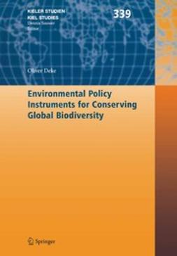 Deke, Oliver - Environmental Policy Instruments for Conserving Global Biodiversity, ebook