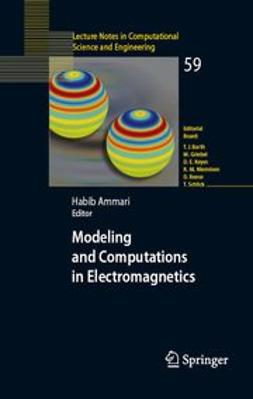 Ammari, Habib - Modeling and Computations in Electromagnetics, ebook