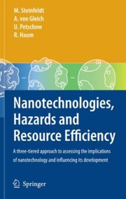 Nanotechnologies, Hazards and Resource Efficiency