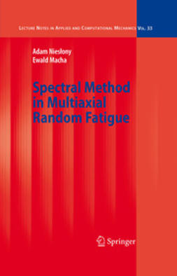 Macha, Ewald - Spectral Method in Multiaxial Random Fatigue, ebook