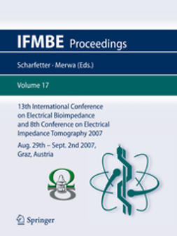 Scharfetter, Hermann - 13th International Conference on Electrical Bioimpedance and the 8th Conference on Electrical Impedance Tomography, ebook