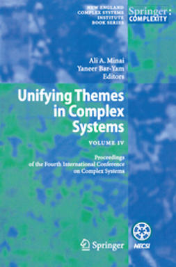 Minai, Ali A. - Unifying Themes in Complex Systems IV, ebook