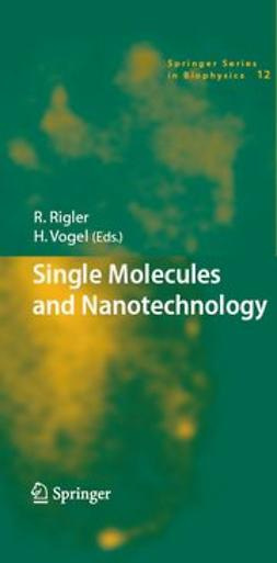 Rigler, R. - Single Molecules and Nanotechnology, ebook