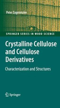 Zugenmaier, Peter - Crystalline Cellulose and Derivatives, ebook