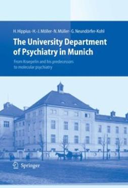 Hippius, Hanns - The University Department of Psychiatry in Munich, ebook