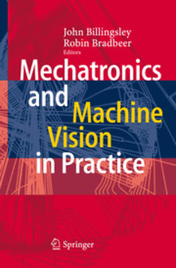 Billingsley, John - Mechatronics and Machine Vision in Practice, e-kirja