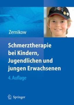 Zernikow, Boris - Schmerztherapie bei Kindern, Jugendlichen und jungen Erwachsenen, ebook