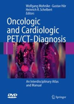 Hör, Gustav - Oncologic and Cardiologic PET/CT-Diagnosis, ebook