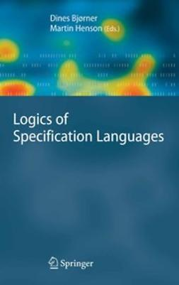 Bjørner, Dines - Logics of Specification Languages, e-bok