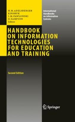 Adelsberger, Heimo H. - Handbook on Information Technologies for Education and Training, ebook
