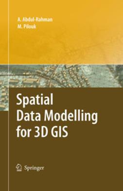 Abdul-Rahman, Alias - Spatial Data Modelling for 3D GIS, ebook