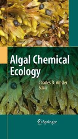 Amsler, Charles D. - Algal Chemical Ecology, ebook