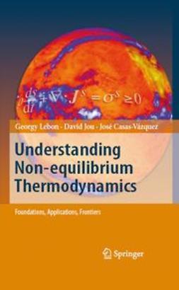Casas-Vázquez, J. - Understanding Non-equilibrium Thermodynamics, e-kirja