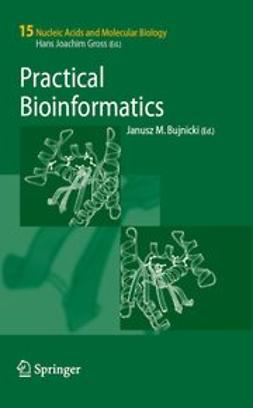 Bujnicki, Janusz M. - Practical Bioinformatics, ebook