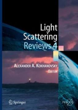 Kokhanovsky, Alexander A. - Light Scattering Reviews 4, e-bok