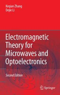Li, Dejie - Electromagnetic Theory for Microwaves and Optoelectronics, ebook