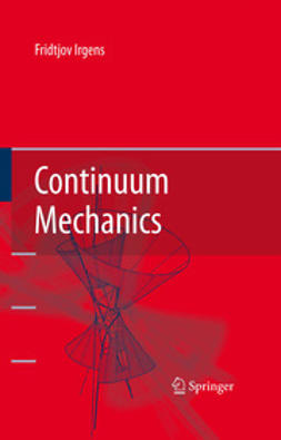 Irgens, Fridtjov - Continuum Mechanics, ebook