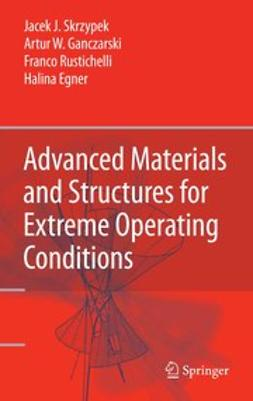 Egner, Halina - Advanced Materials and Structures for Extreme Operating Conditions, ebook