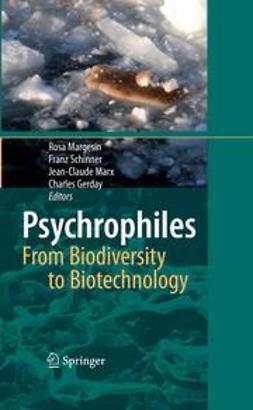 Gerday, Charles - Psychrophiles: from Biodiversity to Biotechnology, ebook