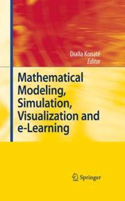 Konaté, Dialla - Mathematical Modeling, Simulation, Visualization and e-Learning, ebook