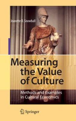 Snowball, Jeanette D. - Measuring the Value of Culture, ebook