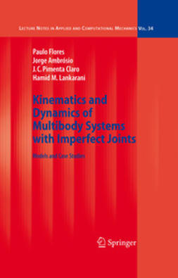 Ambrósio, J. - Kinematics and Dynamics of Multibody Systems with Imperfect Joints, ebook