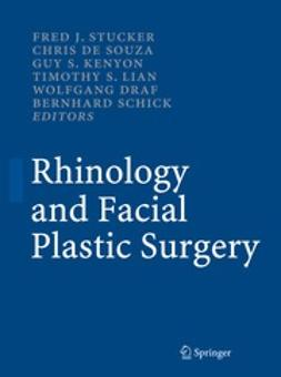 Stucker, Fred J. - Rhinology and Facial Plastic Surgery, e-bok