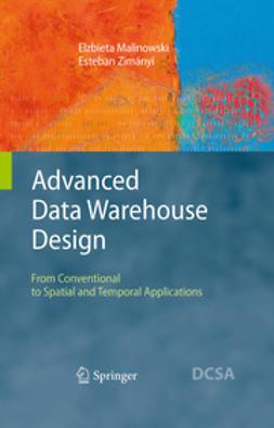 Malinowski, Elzbieta - Advanced Data Warehouse Design, ebook